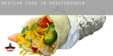 Mexican food in  Herefordshire