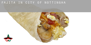 Fajita in  City of Nottingham