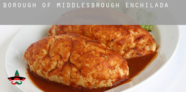 Middlesbrough (Borough)  enchiladas
