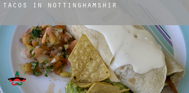 Tacos in  Nottinghamshire