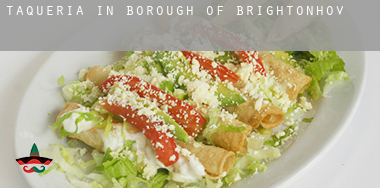 Taqueria in  Brighton and Hove (Borough)